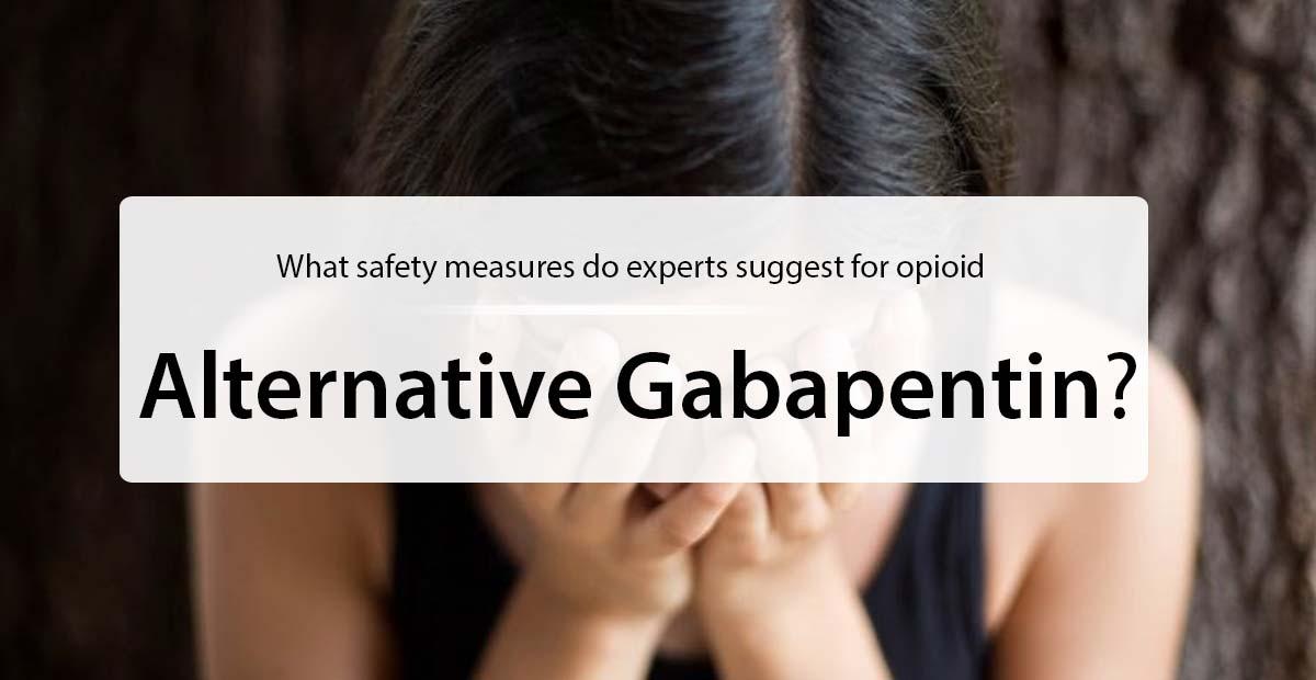 opioid alternative gabapentin